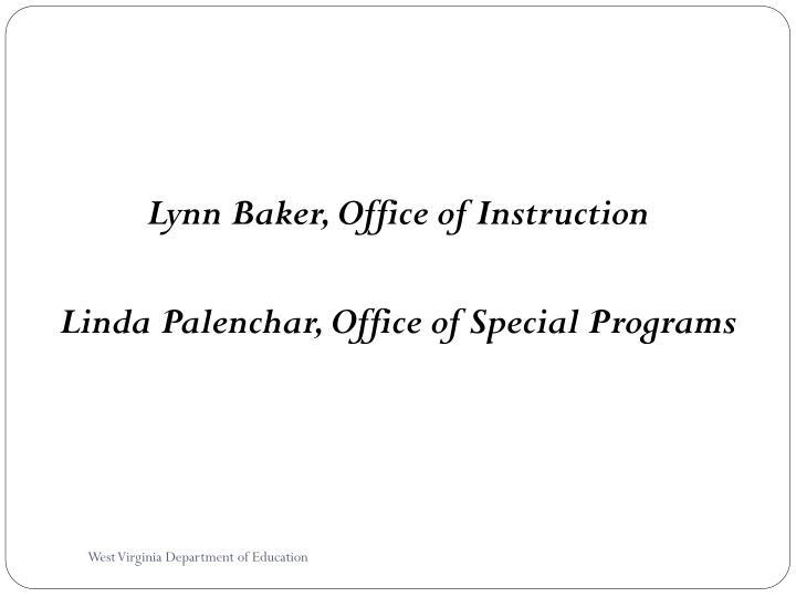 Lynn Baker, Office of Instruction