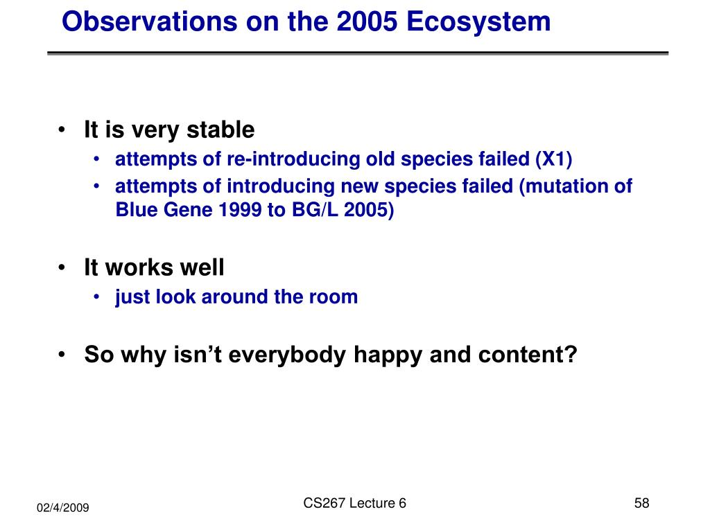 Observations on the 2005 Ecosystem