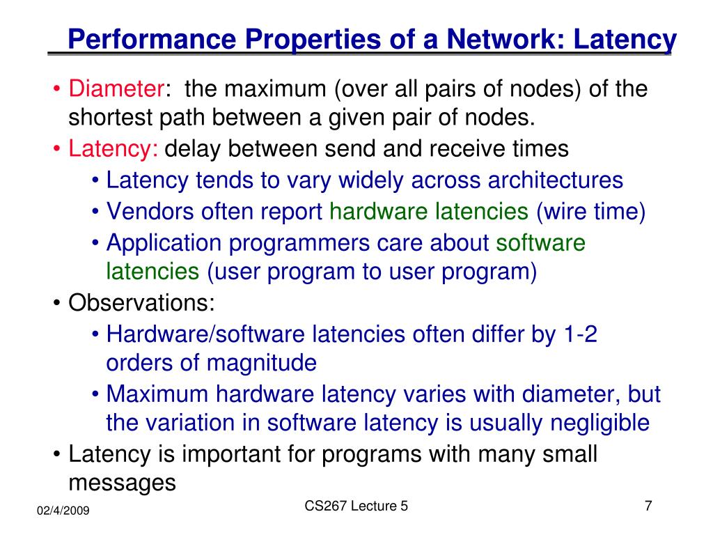 Performance Properties of a Network: Latency