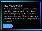 300 answer from c4