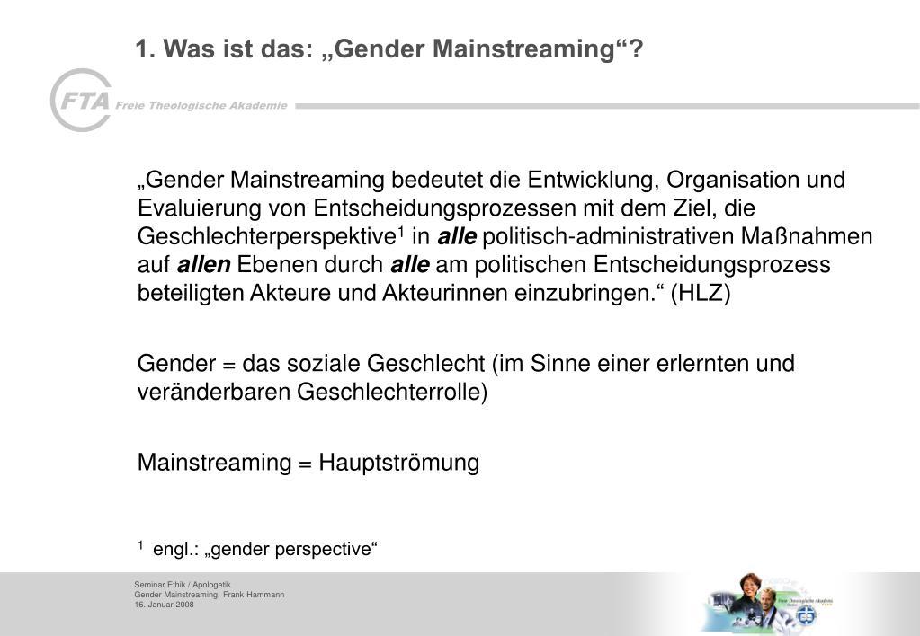 """1. Was ist das: """"Gender Mainstreaming""""?"""