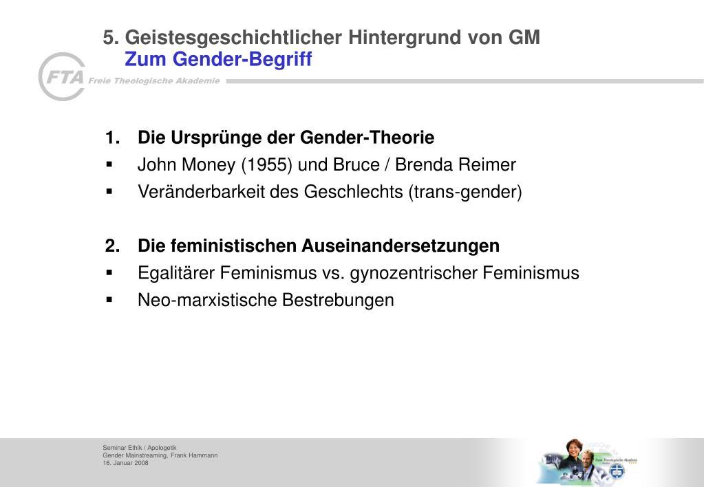 5. Geistesgeschichtlicher Hintergrund von GM
