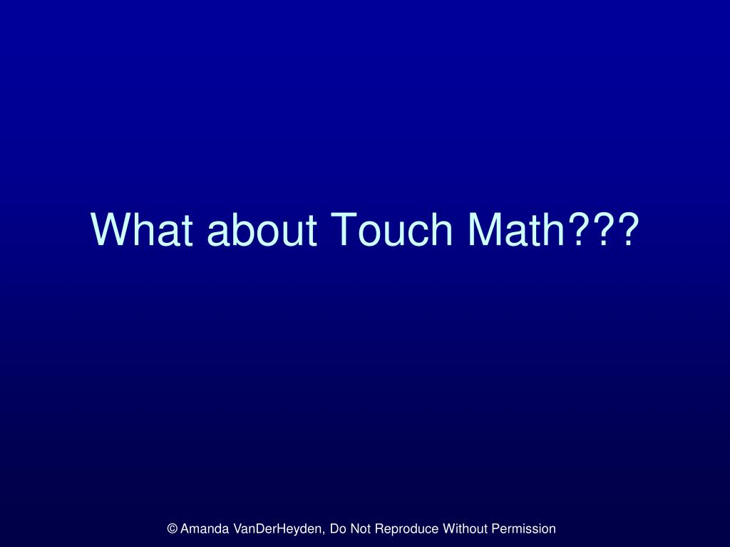 What about Touch Math???