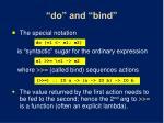 do and bind