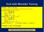 eval with monadic tracing