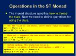 operations in the st monad