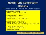 recall type constructor classes