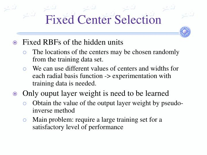 Fixed Center Selection