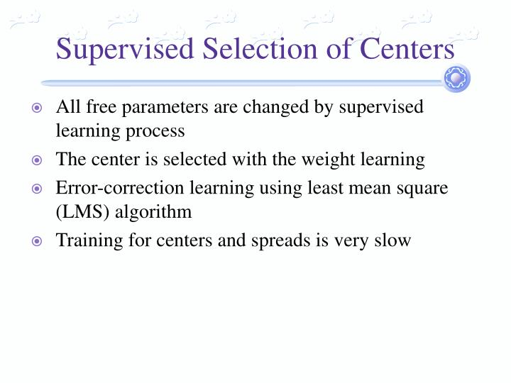 Supervised Selection of Centers