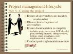 project management lifecycle step 5 closing the project