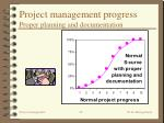project management progress proper planning and documentation