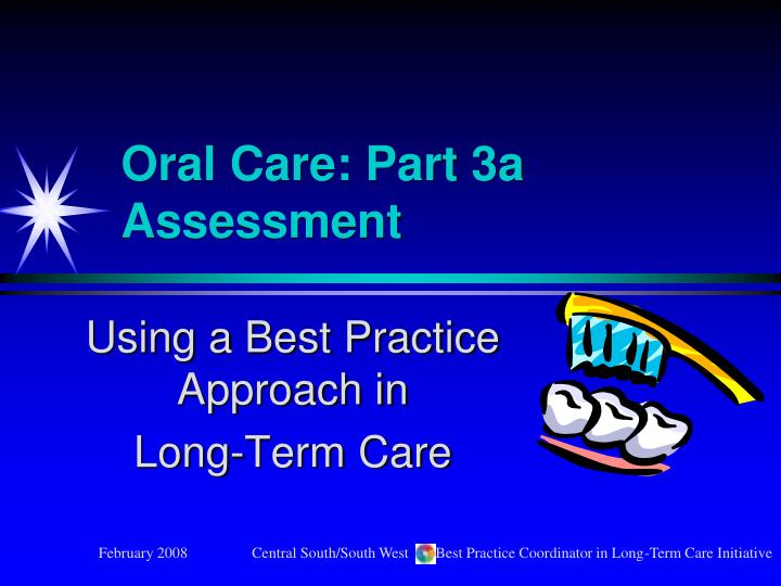 oral care part 3a assessment n.