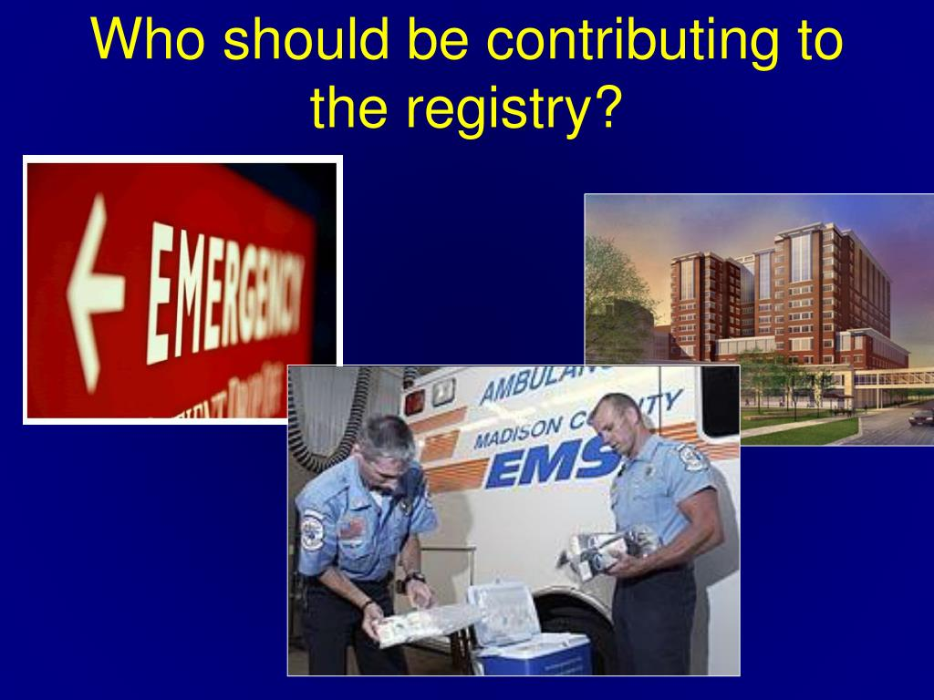Who should be contributing to the registry?