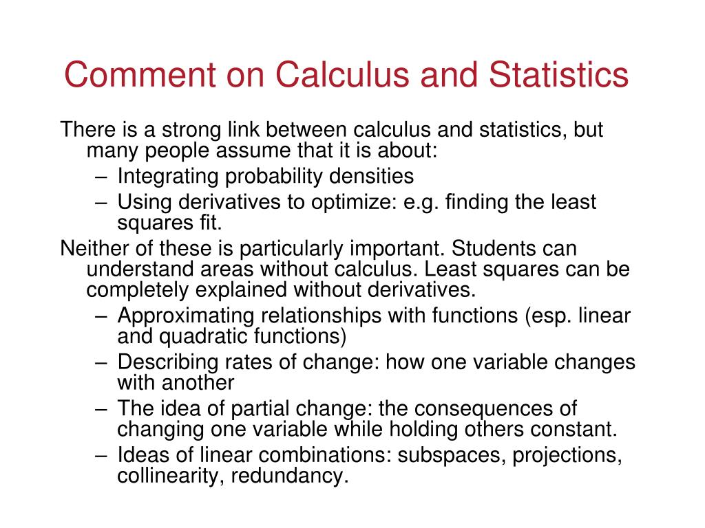 Comment on Calculus and Statistics