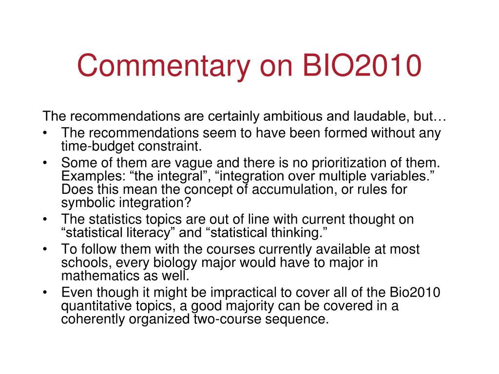 Commentary on BIO2010