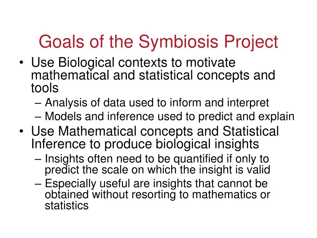 Goals of the Symbiosis Project