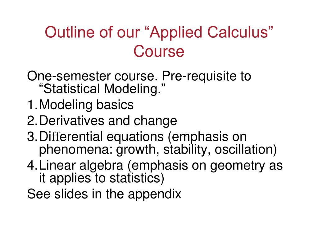 "Outline of our ""Applied Calculus"" Course"