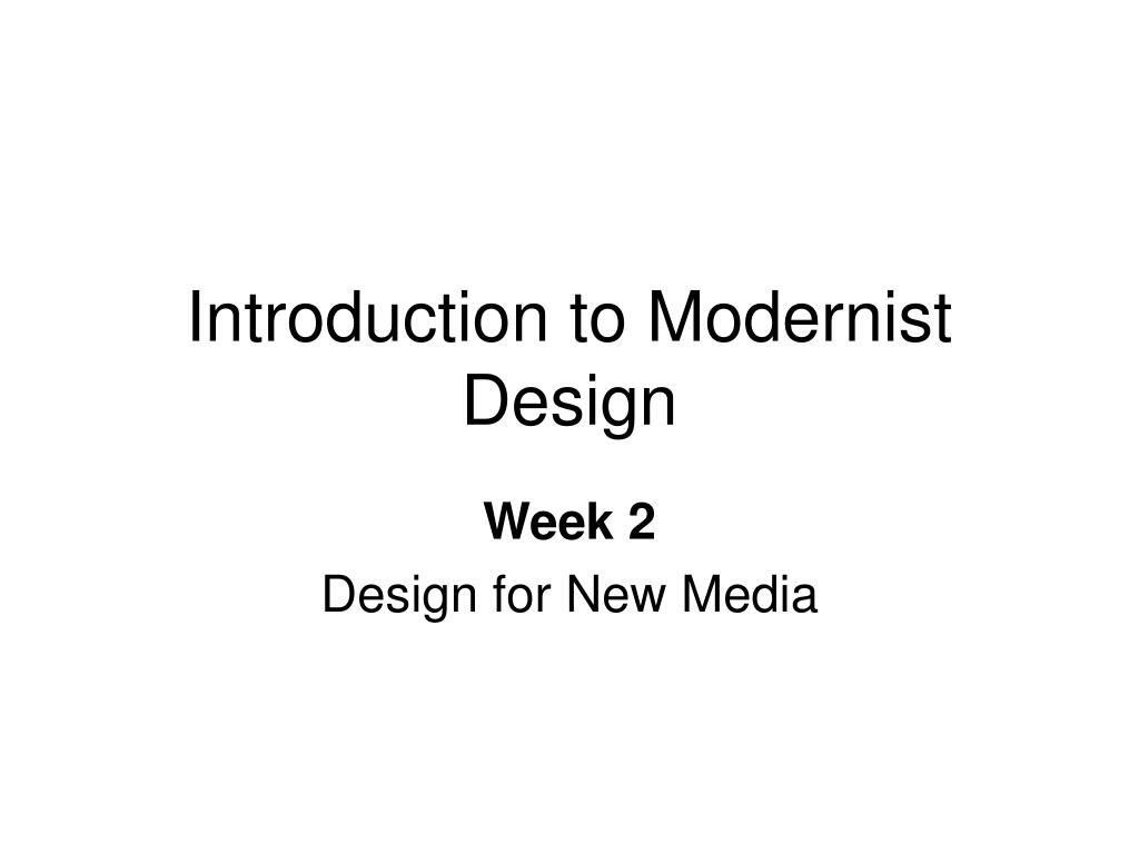 introduction to modernist design l.