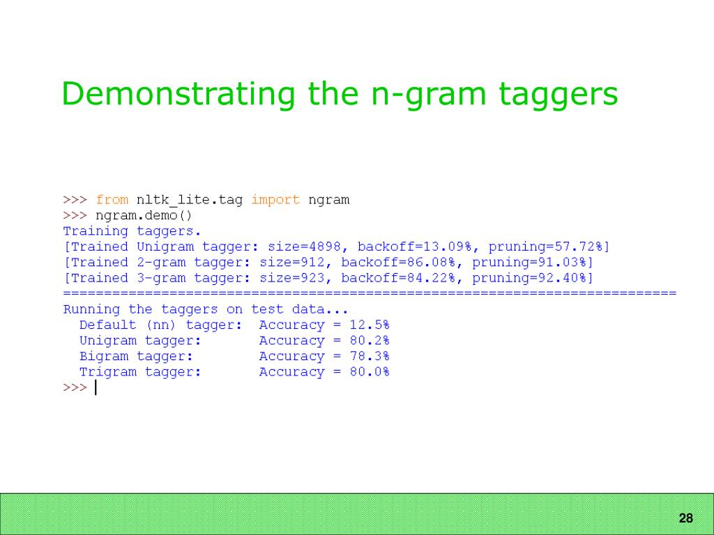 Demonstrating the n-gram taggers