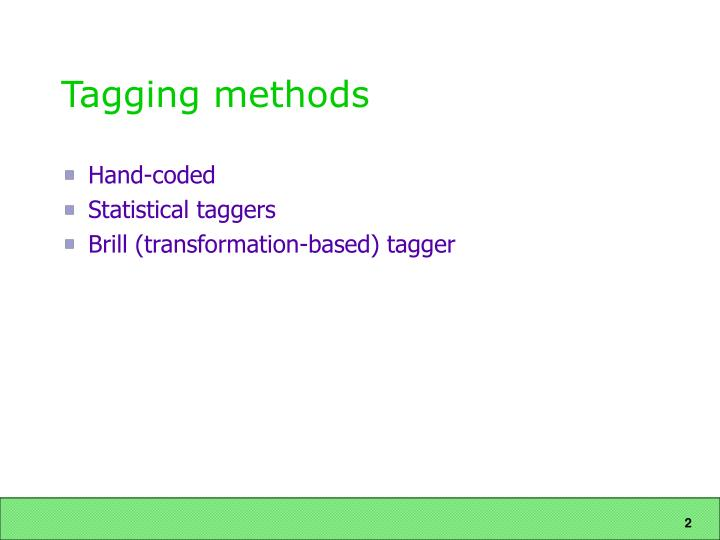 Tagging methods