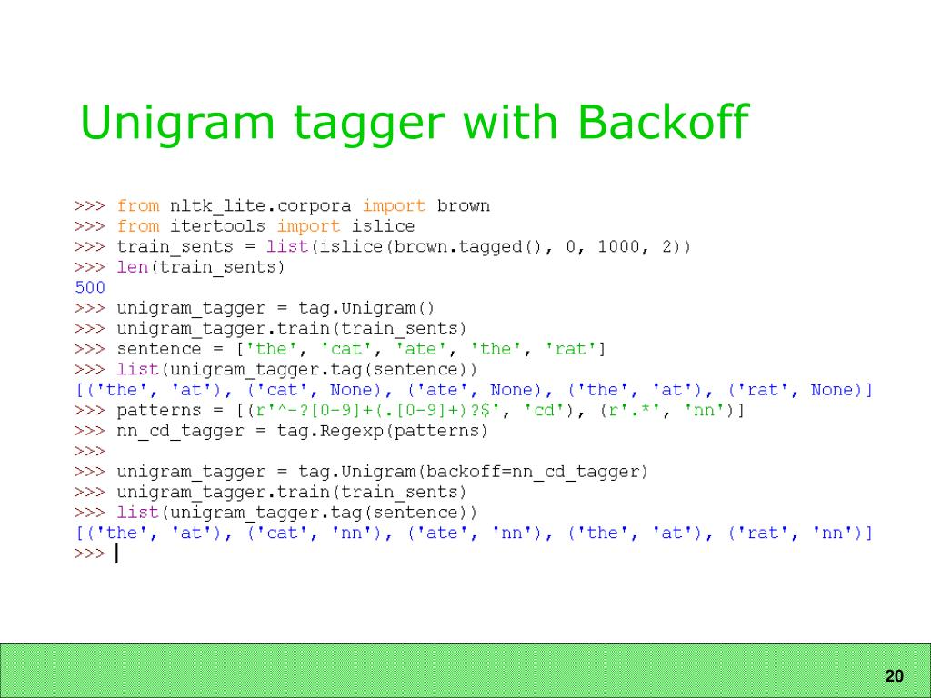 Unigram tagger with Backoff