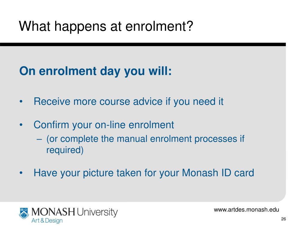 What happens at enrolment?