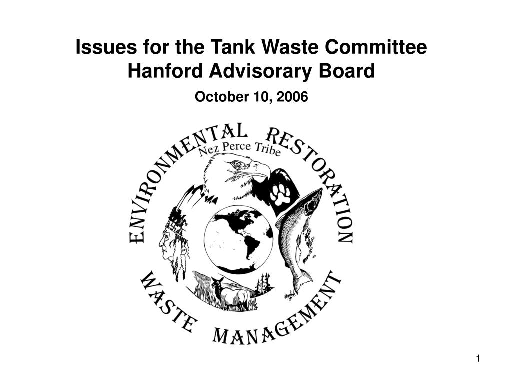 issues for the tank waste committee hanford advisorary board october 10 2006 l.