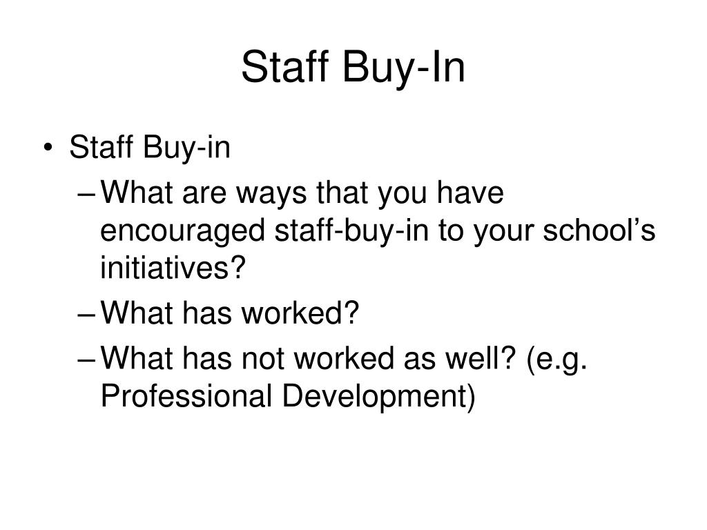 Staff Buy-In
