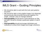 imls grant guiding principles
