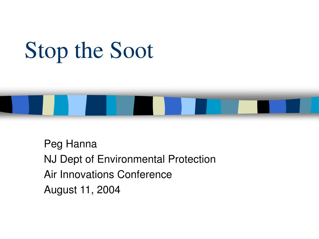 Stop the Soot