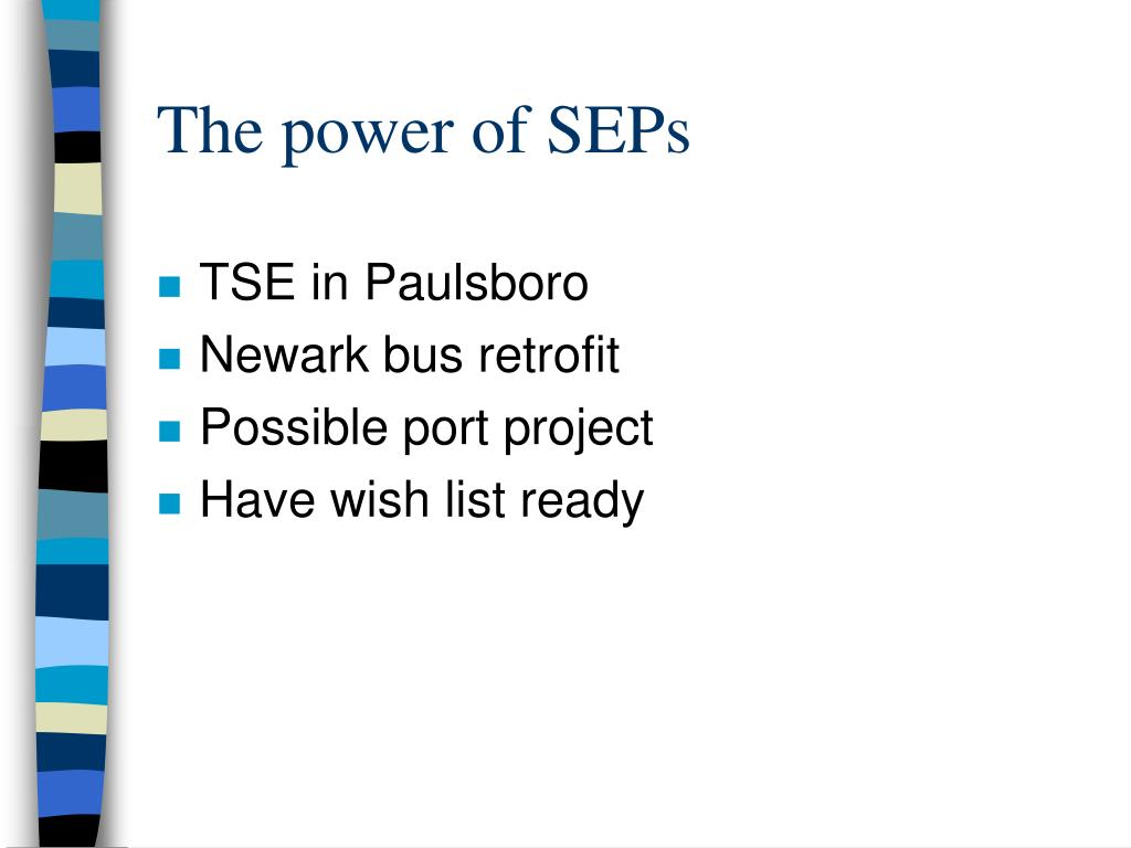 The power of SEPs