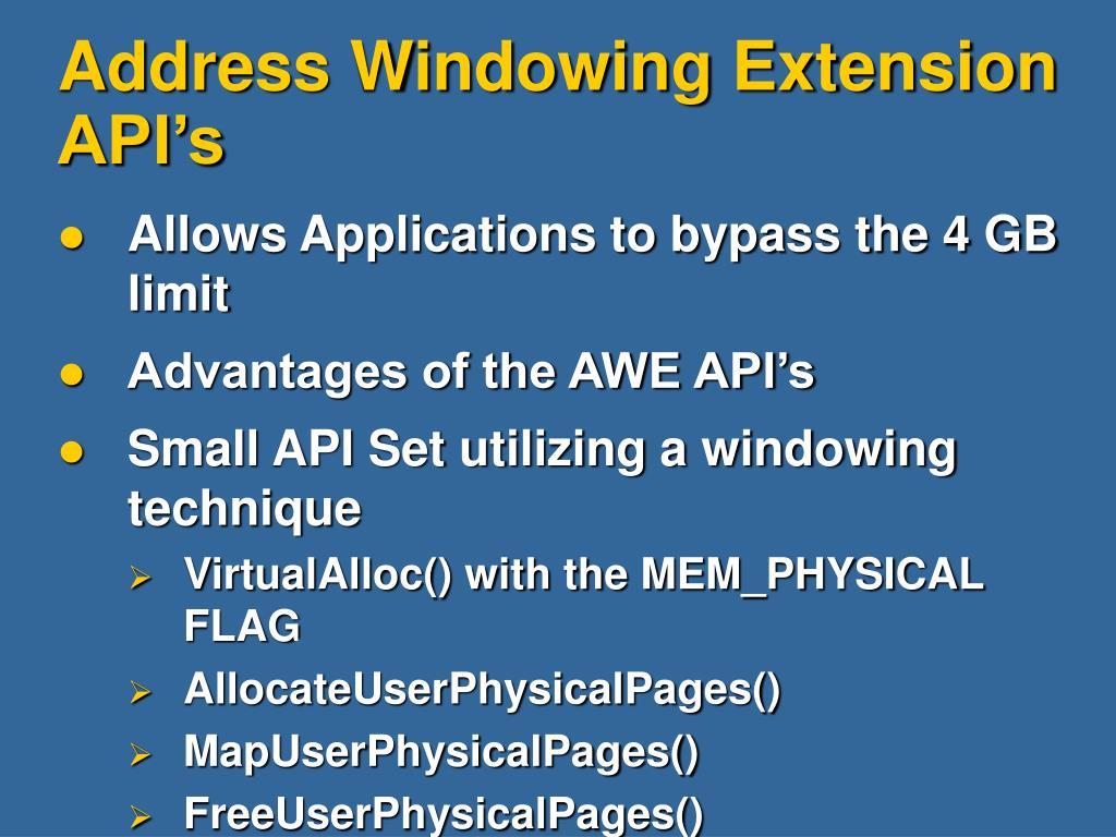 Address Windowing Extension API's