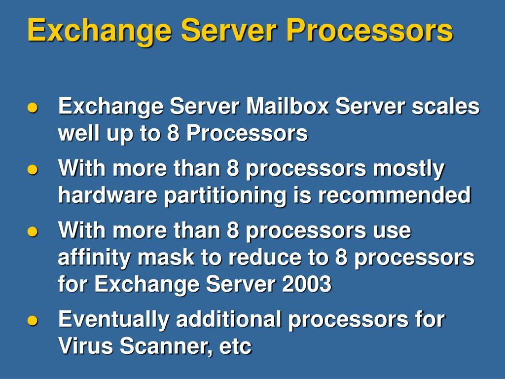 Exchange Server Processors