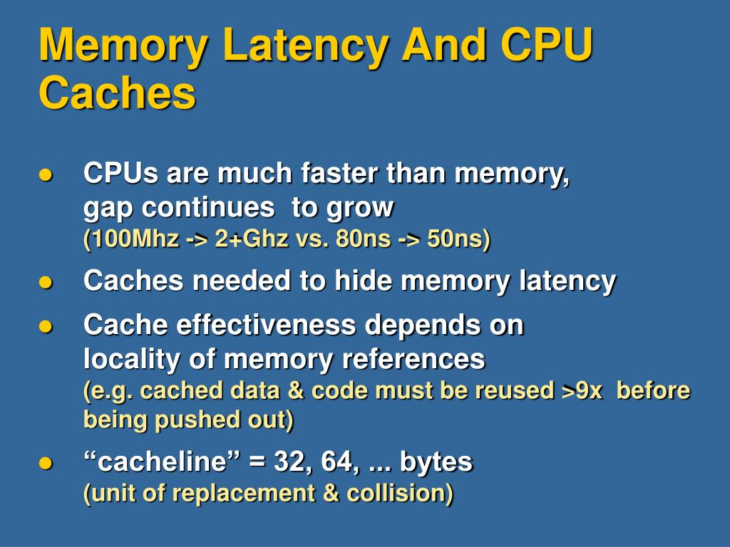 Memory Latency And CPU Caches