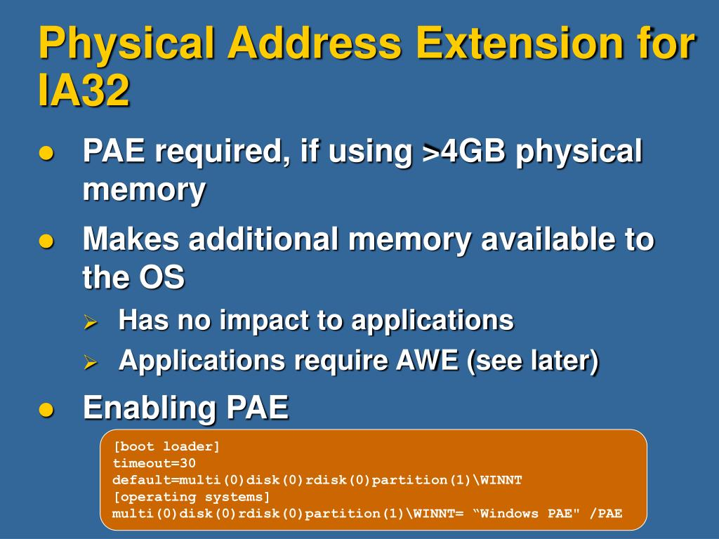 Physical Address Extension for IA32