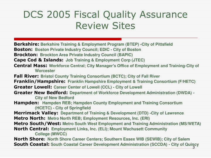 Dcs 2005 fiscal quality assurance review sites