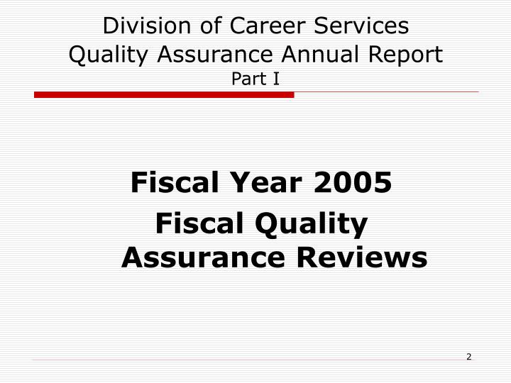 Division of career services quality assurance annual report part i