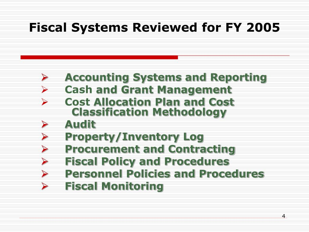 Fiscal Systems Reviewed for FY 2005
