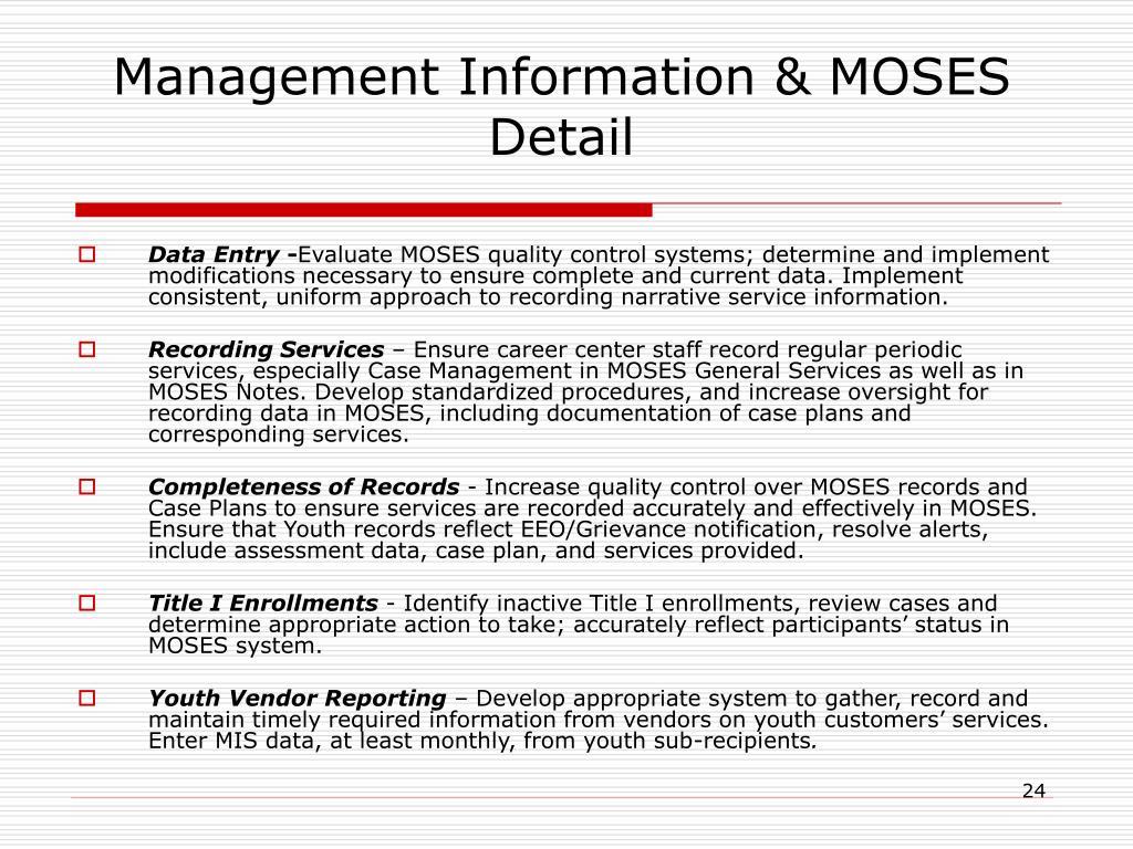 Management Information & MOSES Detail