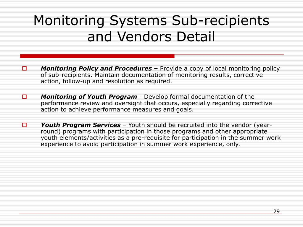 Monitoring Systems Sub-recipients and Vendors Detail