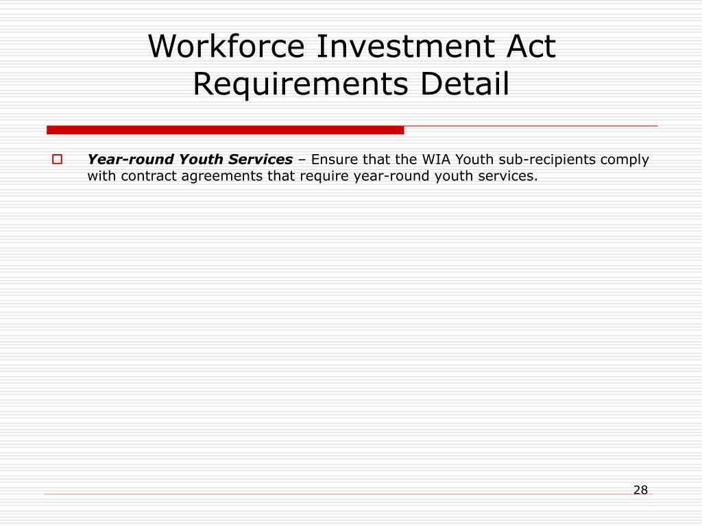 Workforce Investment Act Requirements Detail