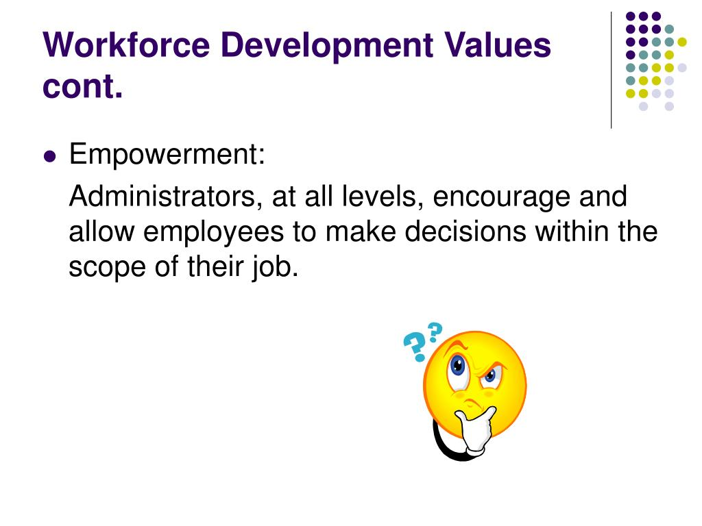 Workforce Development Values cont.