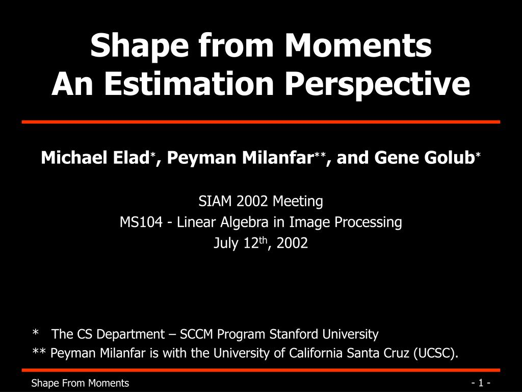 shape from moments an estimation perspective l.