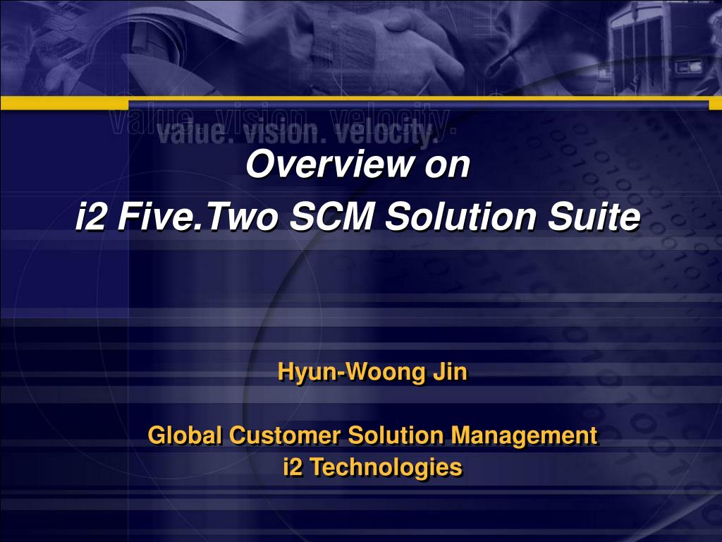 overview on i2 five two scm solution suite l.