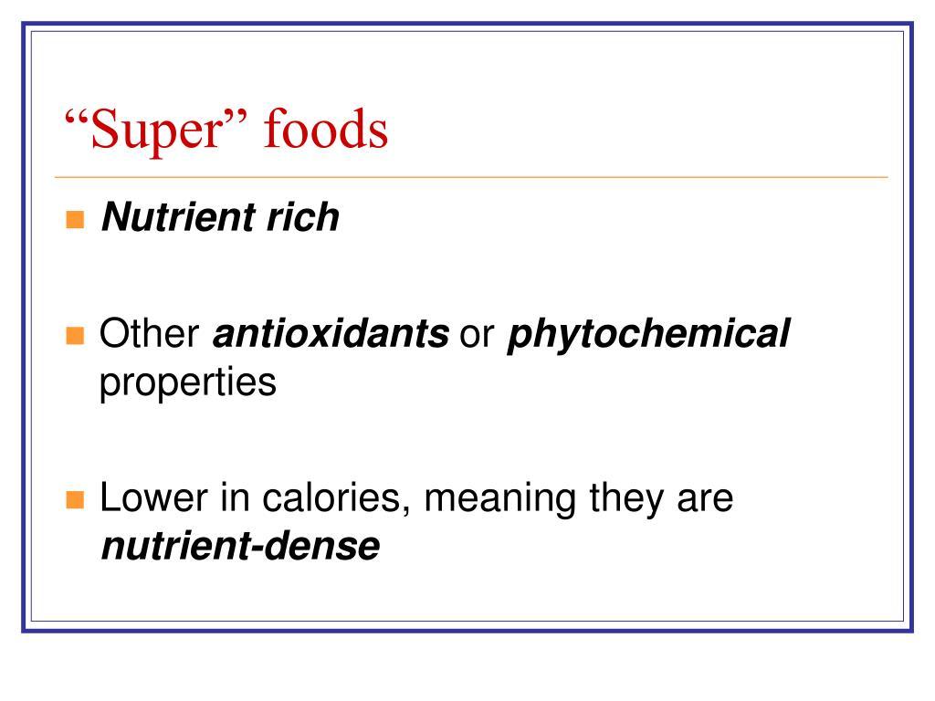 """""""Super"""" foods"""
