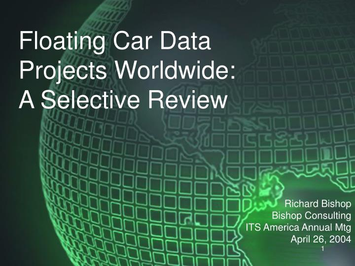 floating car data projects worldwide a selective review n.
