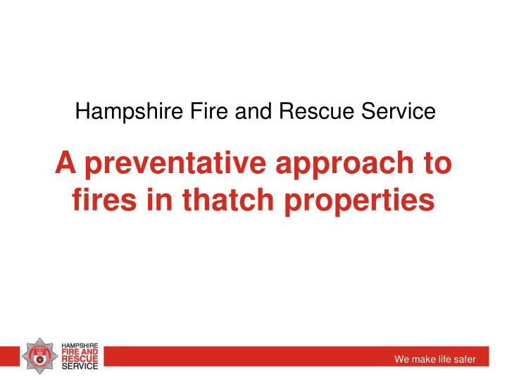 a preventative approach to fires in thatch properties n.