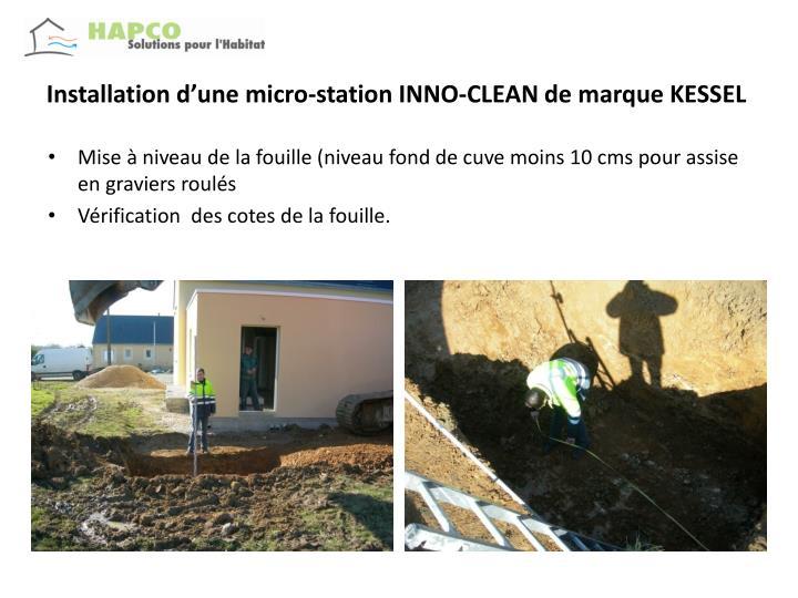 Installation d une micro station inno clean de marque kessel3