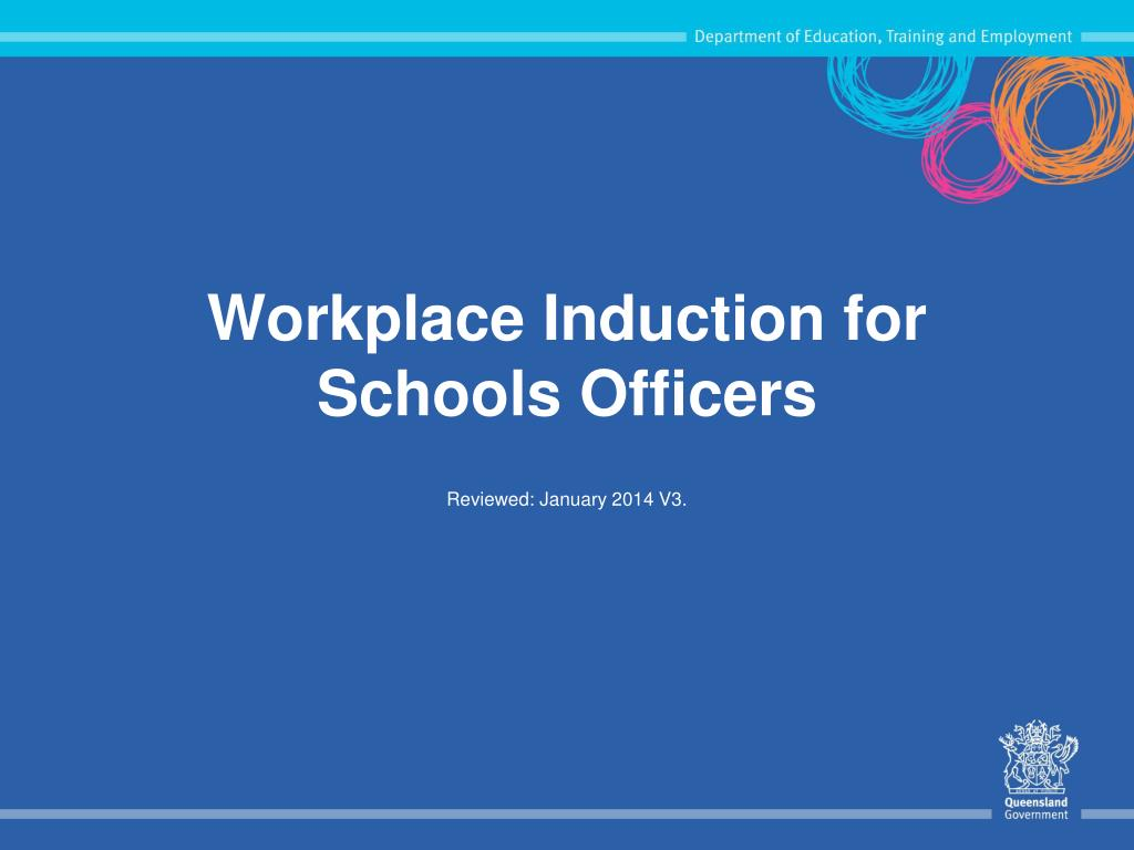 workplace induction for schools officers