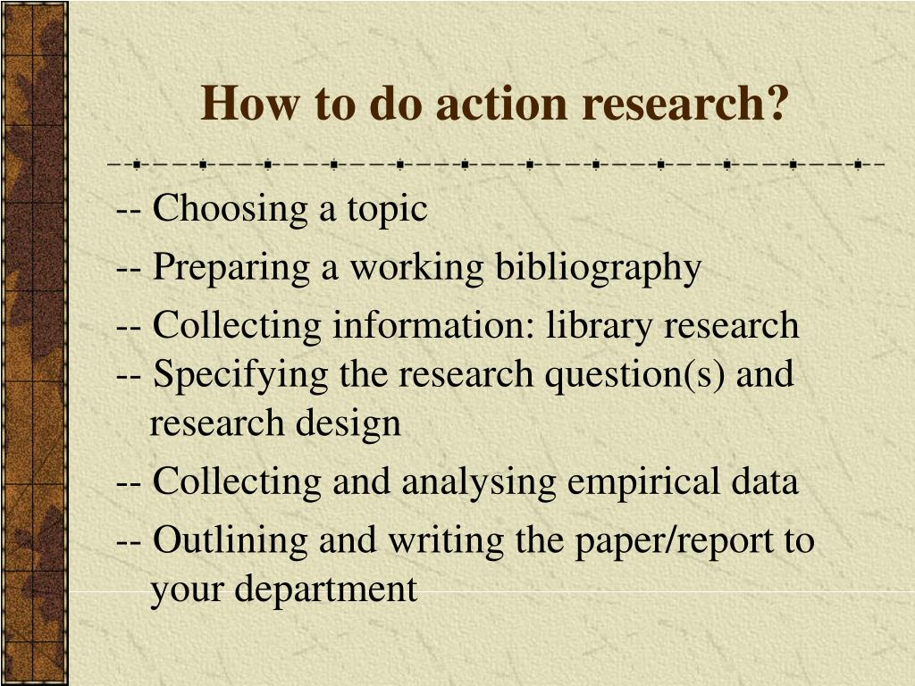 How to do action research?